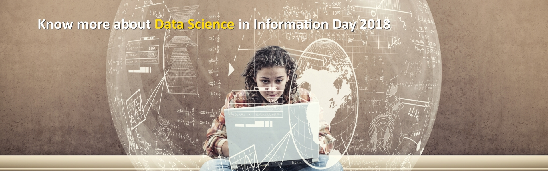 Know more about Data Science in Information Day 2018